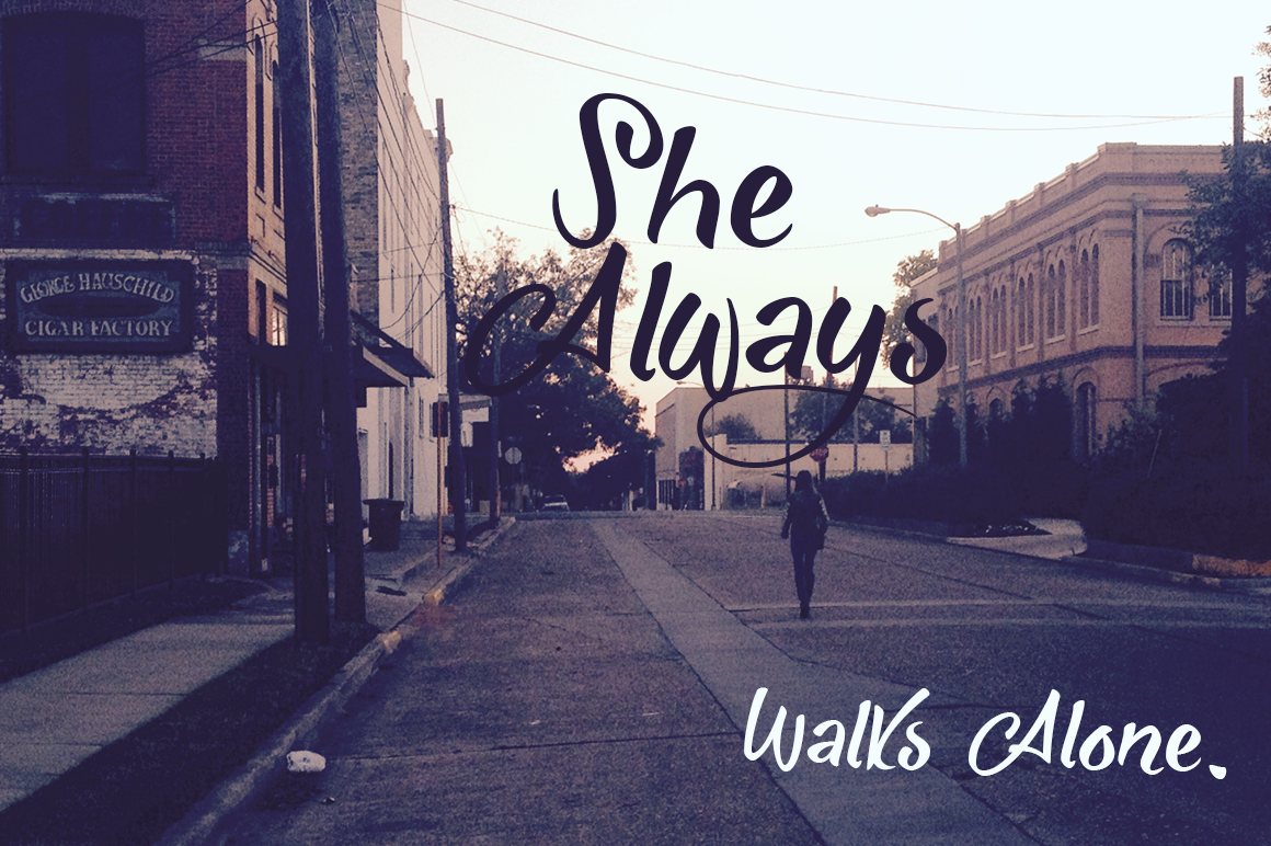 She-Always-Walks-Alone