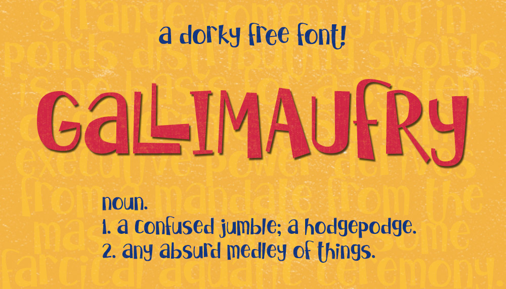 Gallimaufry-a-dorky-free-font