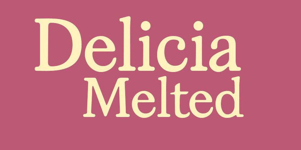 Delicia-Melted-Font